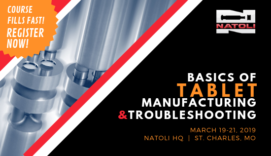 Natoli Basics for Tablet Manufacturing and Troubleshooting